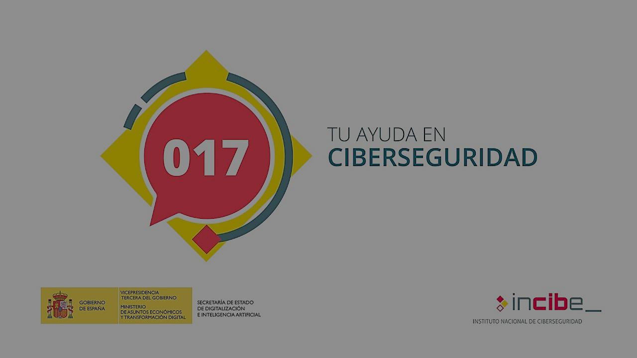El Instituto Nacional de Ciberseguridad (INCIBE) puso en marcha la Línea de ayuda 017